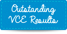 Outstanding VCE Results